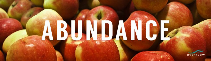 Embrace Abundance: There's More Where That Came From